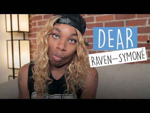 107. Dear Raven-Symoné, Sincerely Watermelondrea