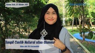Tampil Cantik Natural atau Glamour