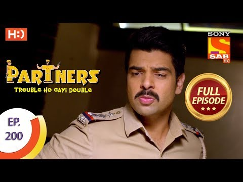 Partners Trouble Ho Gayi Double - Ep 200 - Full Episode - 3rd September, 2018