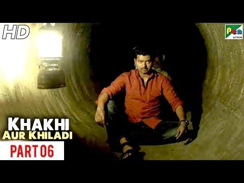 Khaki Aur Khiladi   New Released Hindi Dubbed Movie   Part 06   Vijay, Samantha Ruth Prabhu