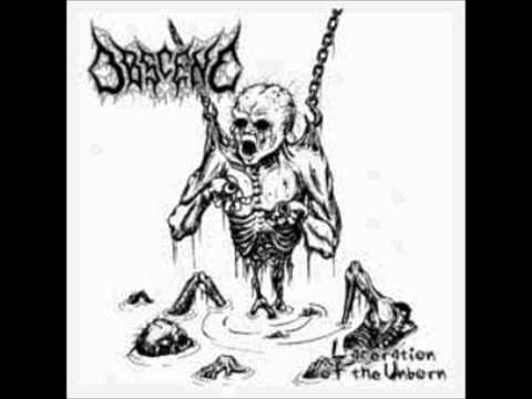 Obscene - Laceration of the Unborn (2003)