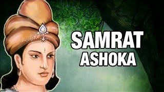 Interesting Facts about King Ashoka, Mauryan Dynasty, Video on Chakravartin Samrat Ashoka
