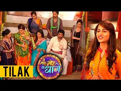 Mukhi And Aru's Sister Dharmishta's Tilak | Yeh Mo