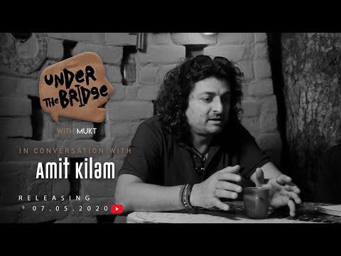 Under The Bridge with Mukt | Episode 3 Trailer | In conversation with Amit Kilam