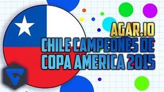 CHILE CAMPEON DE LA COPA AMERICA 2015! AGAR.IO   PONIENDOLO EN LO MAS ALTO!, copa america 2015, lich thi dau copa america 2015, xem copa america 2015, lịch thi đấu copa america 2015, copa america 2015 chile
