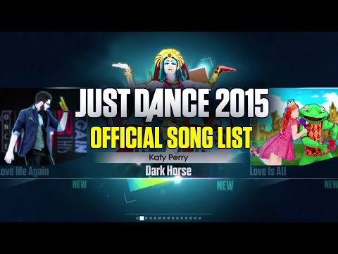 just - Check out the song list for Just Dance 2015, available now! Make sure to download the free moves to