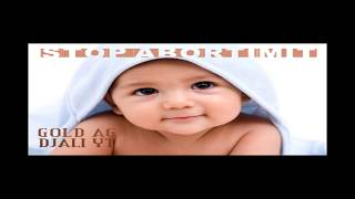 Gold Ag - Djali Yt (stop Abortimit)