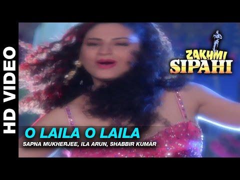 O Laila O Laila  - Zakhmi Sipahi | Sapna Mukherjee, Ila Arun & Shabbir Kumar | Mithun Chakraborty