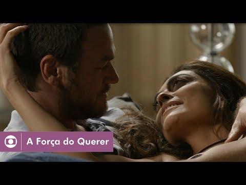 A Força do Querer: capítulo 82 da novela, quinta, 6 de julho, na Globo