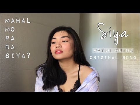 Patch Quiwa - Siya | Original Song