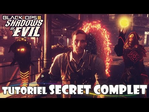 [TUTO FR] SECRET COMPLET De Shadow Of Evil ! | Black Ops 3 Zombies