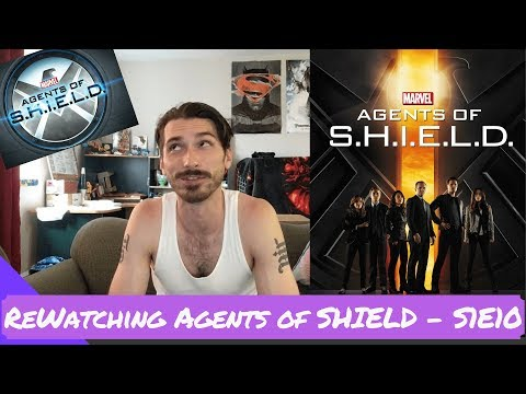 "ReWatching Marvel's Agents Of SHIELD - S1E10 ""The Bridge"""