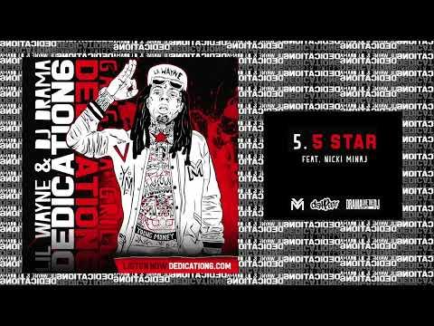 Lil Wayne - 5 Star ft Nicki Minaj [Dedication 6] (WORLD PREMIERE!)