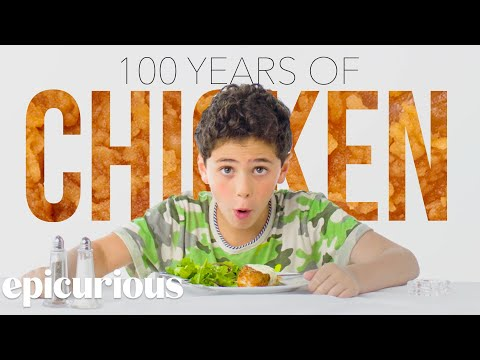 Kids Try 100 Years of Chicken Dishes