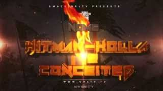 | Hitman Holla vs. Conceited Drop Date Announcement
