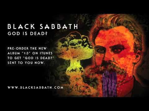 God - God Is Dead? is the new single from Black Sabbath from their upcoming album '13'. http://smarturl.it/BlackSabbath13DlxiT Preorder your own copy of '13' from ...