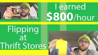 Making $800 an hour flipping at the thrift shop