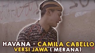 Video Merana !!! Havana versi JAWA by Mas Paijo feat Rhessmanisa / Dek Sri MP3, 3GP, MP4, WEBM, AVI, FLV Juni 2018