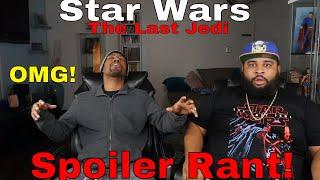 """Video """"Star Wars: The Last Jedi"""" Epic Spoiler Rant! MP3, 3GP, MP4, WEBM, AVI, FLV November 2018"""