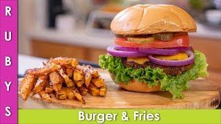 Shaandaar Burger and French Fries Recipe in Urdu Hindi - RKK