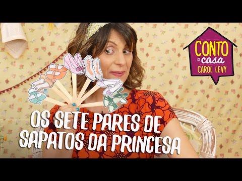 [Conto de Casa] - Os Sete Pares de Sapatos da Princesa