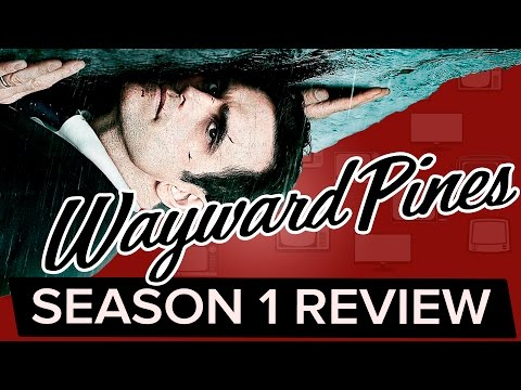 Is WAYWARD PINES worth your time? | Season 1 Review
