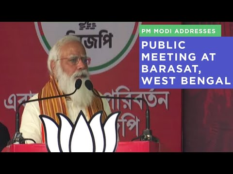 PM Modi addresses public meeting at Barasat, West Bengal
