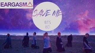 Video BTS (방탄소년단) - SAVE ME [8D USE HEADPHONE] 🎧 MP3, 3GP, MP4, WEBM, AVI, FLV Maret 2018