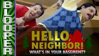 HELLO NEIGHBOR - Bloopers from