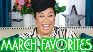 MARCH FAVORITES 2016 | PatrickStarrr by Patrick Starrr