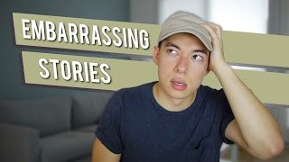 Most Embarrassing Stories