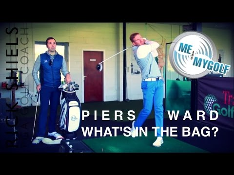 ME AND MY GOLF PIERS WARD WHAT'S IN THE BAG?