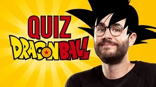 Le QUIZ DRAGON BALL !