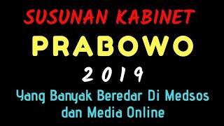 Video Inilah Susunan Kabinet Prabowo 2019 , Yang Banyak Beredar di Medsos dan Media Online MP3, 3GP, MP4, WEBM, AVI, FLV Maret 2019