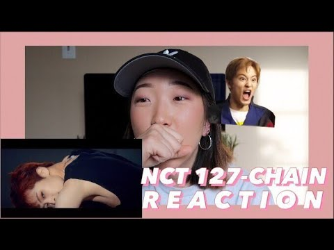 Video NCT 127 - Chain MV Reaction (YOU DO!) | Ruby Gi download in MP3, 3GP, MP4, WEBM, AVI, FLV January 2017