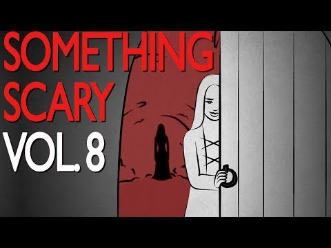 Something Scary Vol 8 - Scary Story Time Compilation  // Something Scary | Snarled