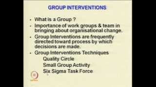 Mod-02 Lec-23 Intervention Strategies For Organization Development -- Individual, Group
