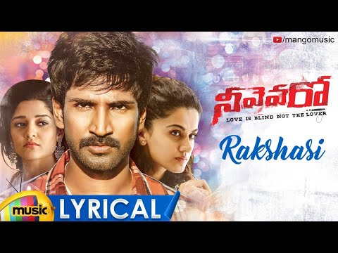 Rakshasi Full Song Lyrical | Neevevaro Movie Songs | Aadhi Pinisetty | Taapsee | Ritika Singh