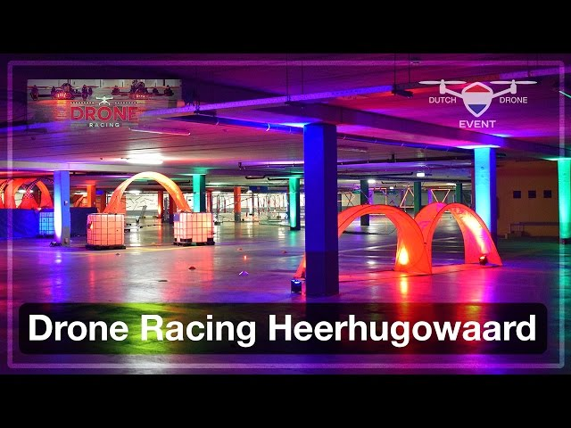 Drone Racing Heerhugowaard | Dutch-Drone-Event