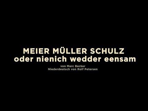 MEIER MÜLLER SCHULZ von Marc Becker - Premiere 12.02.2017