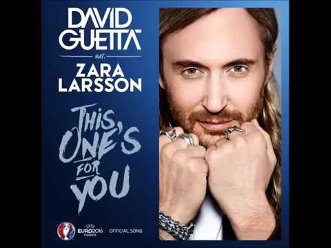 David Guetta ft. Zara Larsson - This One's For You (UEFA EURO 2016™ Official Song) [HQ]