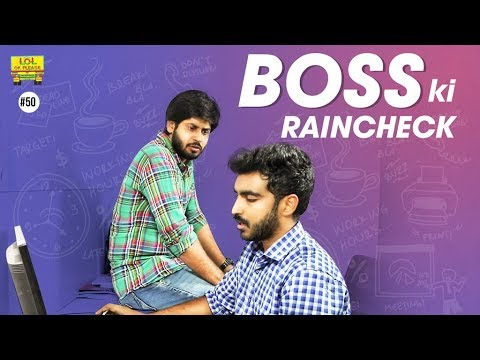 Boss Ki Raincheck - Latest Telugu Comedy Video | Lol Ok Please | Epi #50