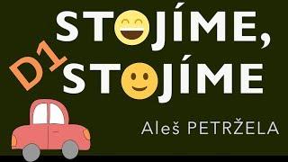 """Video Aleš PETRŽELA - Stojíme, stojíme (Lyric video) """"D1"""""""