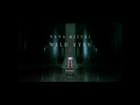 水樹奈々「WILD EYES」MUSIC CLIP