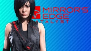 MIRROR'S EDGY 2: Unemployment Edition | Mirror's Edge Catalyst