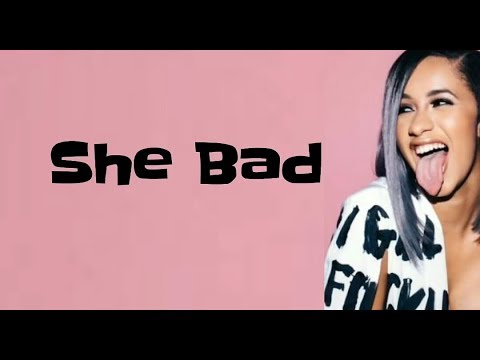 Cardi B & YG - She Bad (Lyrics)