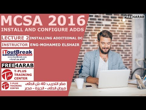 ‪02-MCSA 2016 | Install and Configure ADDS (Installing Additional DC) By Eng-Mohamed Elshair | Arabic‬‏