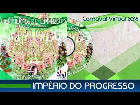 Versos de amor - 06 - Império do Progresso - Samba Enredo 2018