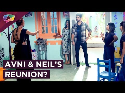 Avni And Neil Reunite After A Long Break? | Naamka