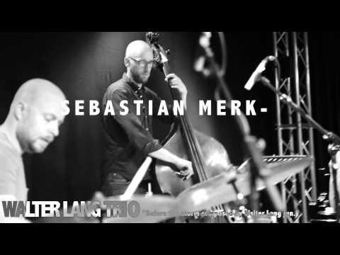 Walter Lang Trio Teaser Sebastian Merk